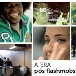 A era pós flashmobs. Uma reflexão.