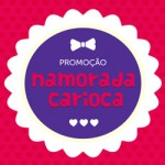 Promoção Namorada Carioca (encerrada)