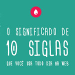 O significado de 10 siglas que você usa todo dia na web