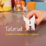 Vídeo tutorial: coelhinho inflável de origami